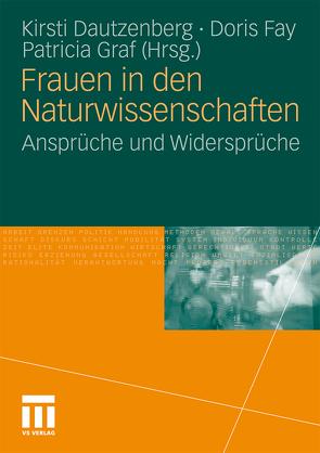 Frauen in den Naturwissenschaften von Dautzenberg,  Kirsti, Fay,  Doris, Graf,  Patricia