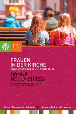 Frauen in der Kirche von Ernesti,  Jörg, Lintner,  Martin M., Moling,  Markus
