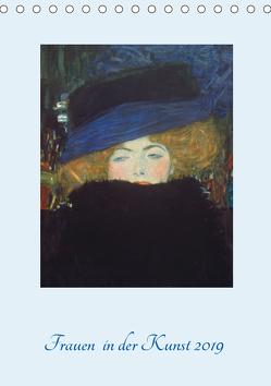 Frauen in der Kunst 2019 (Tischkalender 2019 DIN A5 hoch) von - Bildagentur der Museen,  ARTOTHEK