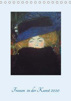 Frauen in der Kunst 2020 (Tischkalender 2020 DIN A5 hoch) von - Bildagentur der Museen,  ARTOTHEK