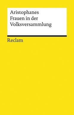 Frauen in der Volksversammlung von Aristophanes, Holzberg,  Niklas