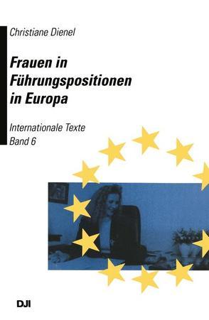 Frauen in Führungspositionen in Europa von Dienel,  Christiane