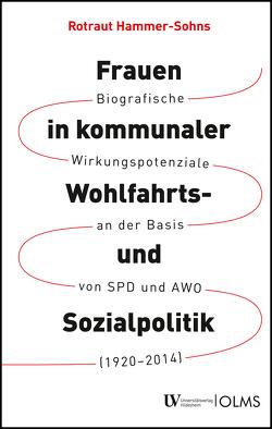 Frauen in kommunaler Wohlfahrts- und Sozialpolitik von Hammer-Sohns,  Rotraut