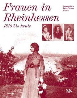 Frauen in Rheinhessen von Kern,  Susanne, Plättner,  Petra