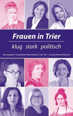 Frauen in Trier von International Club Trier,  Soroptimist