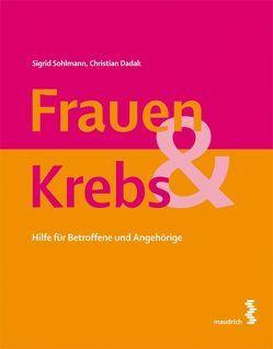 Frauen & Krebs von Dadak,  Christian, Sohlmann,  Sigrid