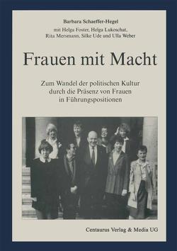 Frauen mit Macht von Foster,  Helga, Lukoschat,  Helga, Mersmann,  Rita, Schaeffer-Hegel,  Barbara, Ude,  Silke, Weber,  Ulla