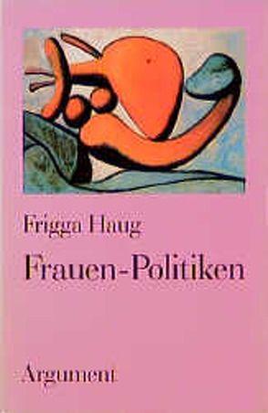 Frauen-Politiken von Haug,  Frigga