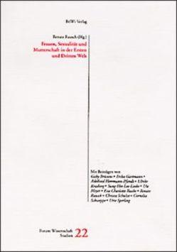 Frauen, Sexualität und Mutterschaft in der Ersten und Dritten Welt von Brüssow,  Gabi, Hartmann,  Erika, Herrmann-Pfandt,  Adelheid, Rausch,  Renate
