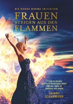 Frauen steigen aus den Flammen von Schurmann,  Ariane