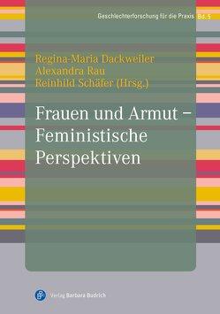 Frauen und Armut – Feministische Perspektiven von Dackweiler,  Regina-Maria, Rau,  Alexandra, Schäfer,  Reinhild
