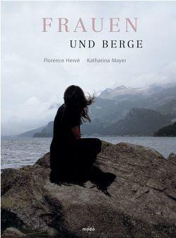 Frauen und Berge von Hervé,  Florence, Mayer,  Katharina