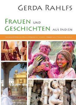 Frauen und Geschichten aus Indien von Antes,  Peter, Rahlfs,  Gerda, Rahlfs,  Winfried