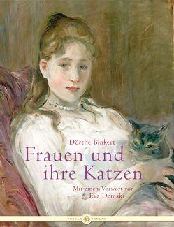 Frauen und ihre Katzen von Binkert,  Dörthe
