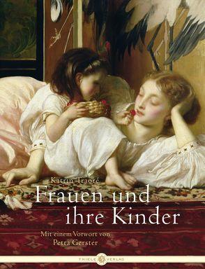 Frauen und ihre Kinder von Gerster,  Petra, Traoré,  Katrin