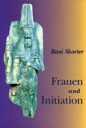 Frauen und Initiation von Hinshaw,  Lela, Imhoff,  Robert, Körner,  Waltraud, Shorter,  Bani