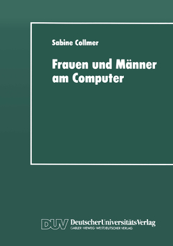 Frauen und Männer am Computer von Collmer,  Sabine
