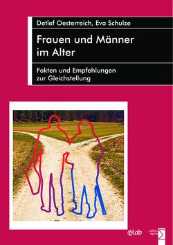 Frauen und Männer im Alter von Oesterreich,  Detlef, Schulze,  Eva