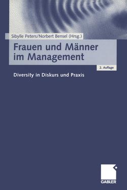 Frauen und Männer im Management von Bensel,  Norbert, Peters,  Sibylle