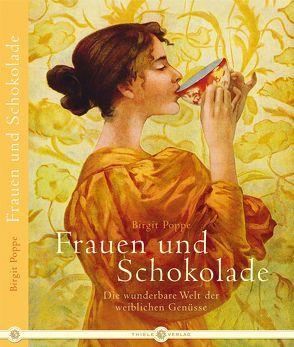 Frauen und Schokolade von Poppe,  Birgit