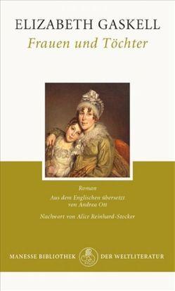 Frauen und Töchter von Gaskell,  Elizabeth, Ott,  Andrea, Reinhard-Stocker,  Alice