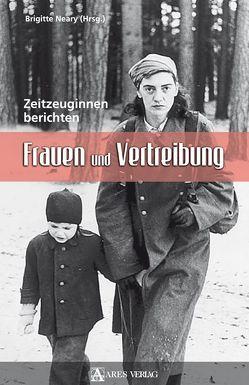 Frauen und Vertreibung von Neary,  Brigitte