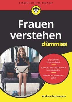 Frauen verstehen für Dummies von Bettermann,  Andrea