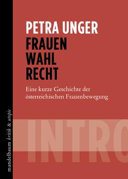Frauen Wahl Recht von Unger,  Petra