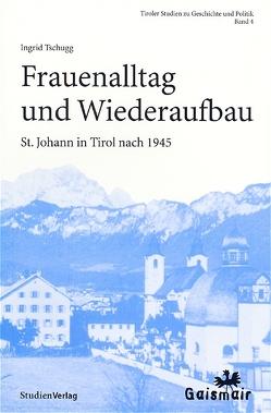 Frauenalltag und Wiederaufbau von Tschugg,  Ingrid