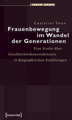 Frauenbewegung im Wandel der Generationen von Thon,  Christine