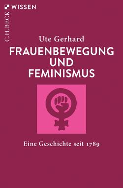 Frauenbewegung und Feminismus von Gerhard,  Ute