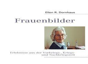 Frauenbilder von Dornhaus,  Ellen R.