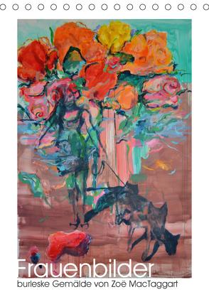 Frauenbilder – burleske Gemälde (Tischkalender 2020 DIN A5 hoch) von MacTaggart,  Zoë