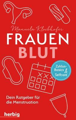 Frauenblut von Kloibhofer,  Manuela