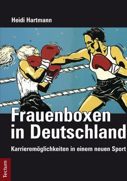Frauenboxen in Deutschland von Hartmann,  Heidi