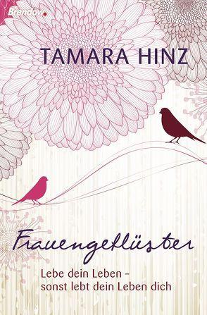 Frauengeflüster von Hinz,  Tamara