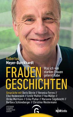 Frauengeschichten von Meyer-Burckhardt,  Hubertus