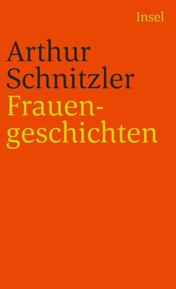 Frauengeschichten von Schmidt-Bergmann,  Hansgeorg, Schnitzler,  Arthur