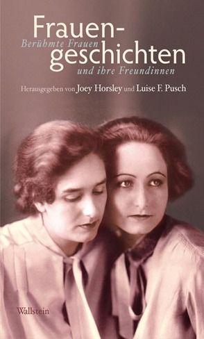 Frauengeschichten von Horsley,  Joey, Pusch,  Luise F