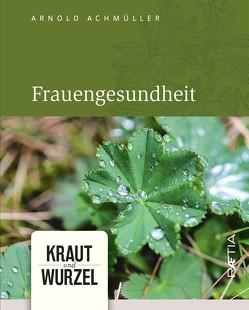 Frauengesundheit von Achmüller,  Arnold