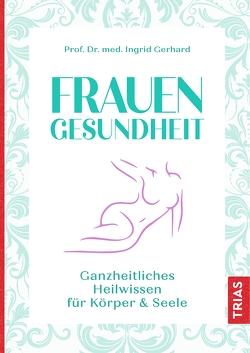 Frauengesundheit von Gerhard,  Ingrid