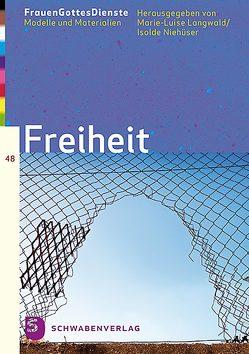 FrauenGottesDienste – Freiheit von Langwald,  Marie-Luise, Niehueser,  Isolde