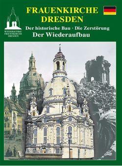 Frauenkirche Dresden von Dohrmann,  Rainer, Zumpe,  Dieter