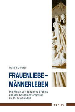 Frauenliebe – Männerleben von Gerards,  Marion, Hoffmann,  Freia