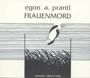 Frauenmord von Prantl,  Egon A.