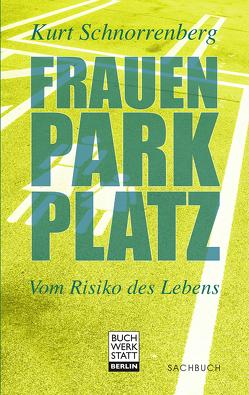 Frauenparkplatz von Schnorrenberg ,  Kurt
