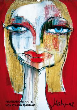 Frauenportraits von Oxana Mahnac (Wandkalender 2021 DIN A2 hoch) von N.,  N.
