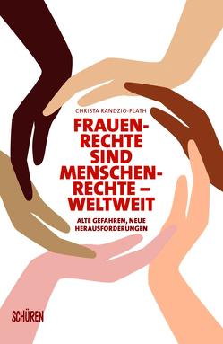 Frauenrechte sind Menschenrechte – weltweit von Randzio-Plath,  Christa
