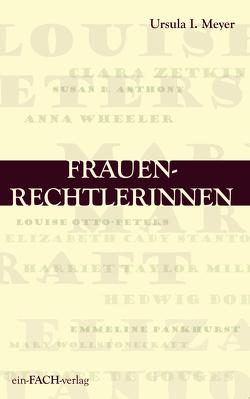 Frauenrechtlerinnen von Meyer,  Ursula I.
