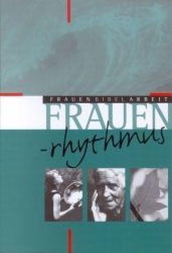 Frauenrhythmus von Eltrop,  Bettina, Hecht,  Anneliese, Lamberty-Zielinski,  Hedwig, Theuer,  Gabriele
